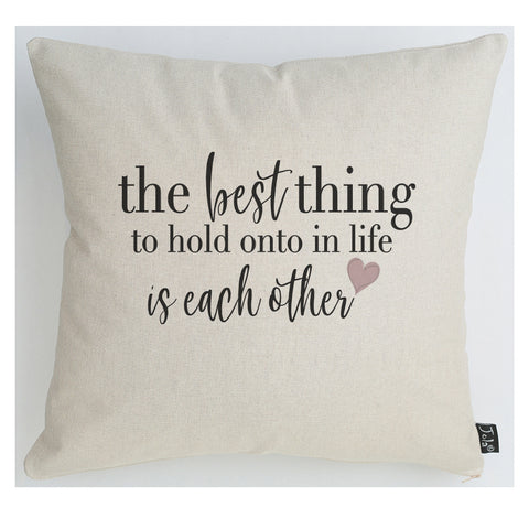 The Best Thing in Life large cushion