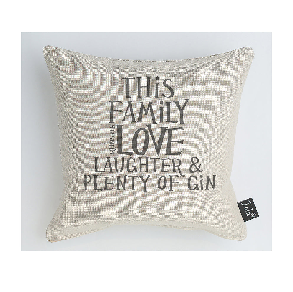 This Family runs on love and Gin cushion