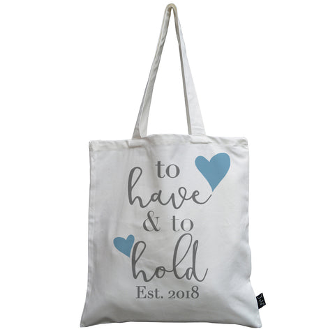 To have and to hold est 2018 canvas bag