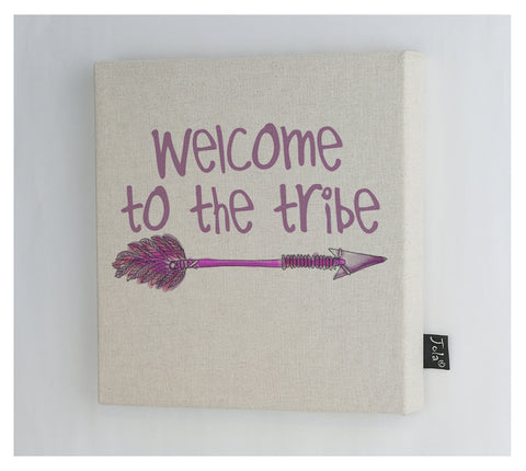 Welcome to the tribe canvas frame