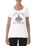 Cotton Ladies Stuff the Turkey Gin T Shirt