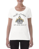 Cotton Ladies Stuff the Turkey Prosecco T Shirt