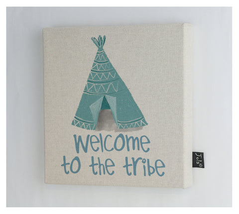 Welcome to the tribe Teepee canvas frame