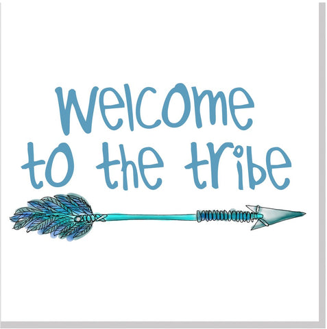 Welcome to the Tribe pink Arrow square card