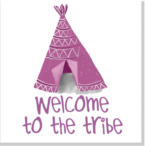 Welcome to the Tribe Teepee square card