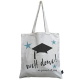 Well done so proud of you canvas bag