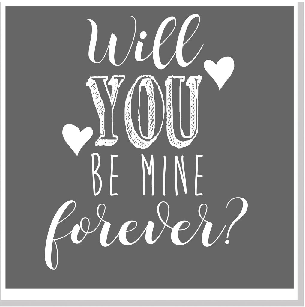 Will you be mine forever square card
