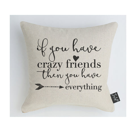 Crazy Friends Cushion