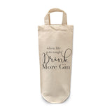 Drink more Gin Bottle Bag