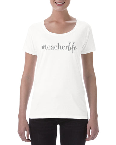 Cotton Ladies T Shirt Teacher Life