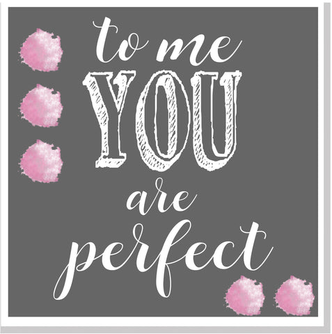 To me you are perfect pom poms  square card