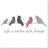 Life is better with  friends square card pink