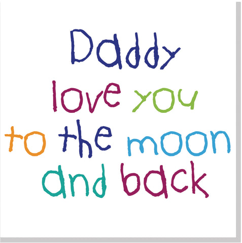 Daddy moon and back multi square card