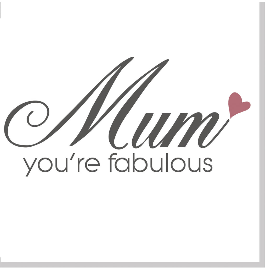 Mum you are fabulous square card
