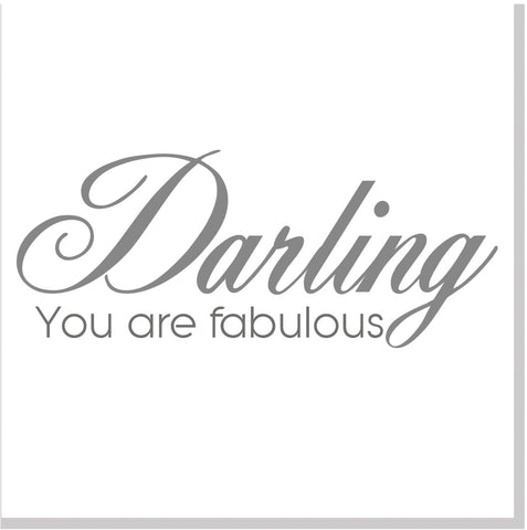 Darling you are fabulous square card