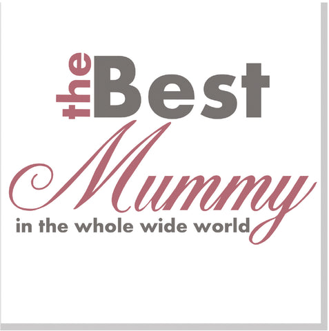 Best Mummy in the whole wide world square card