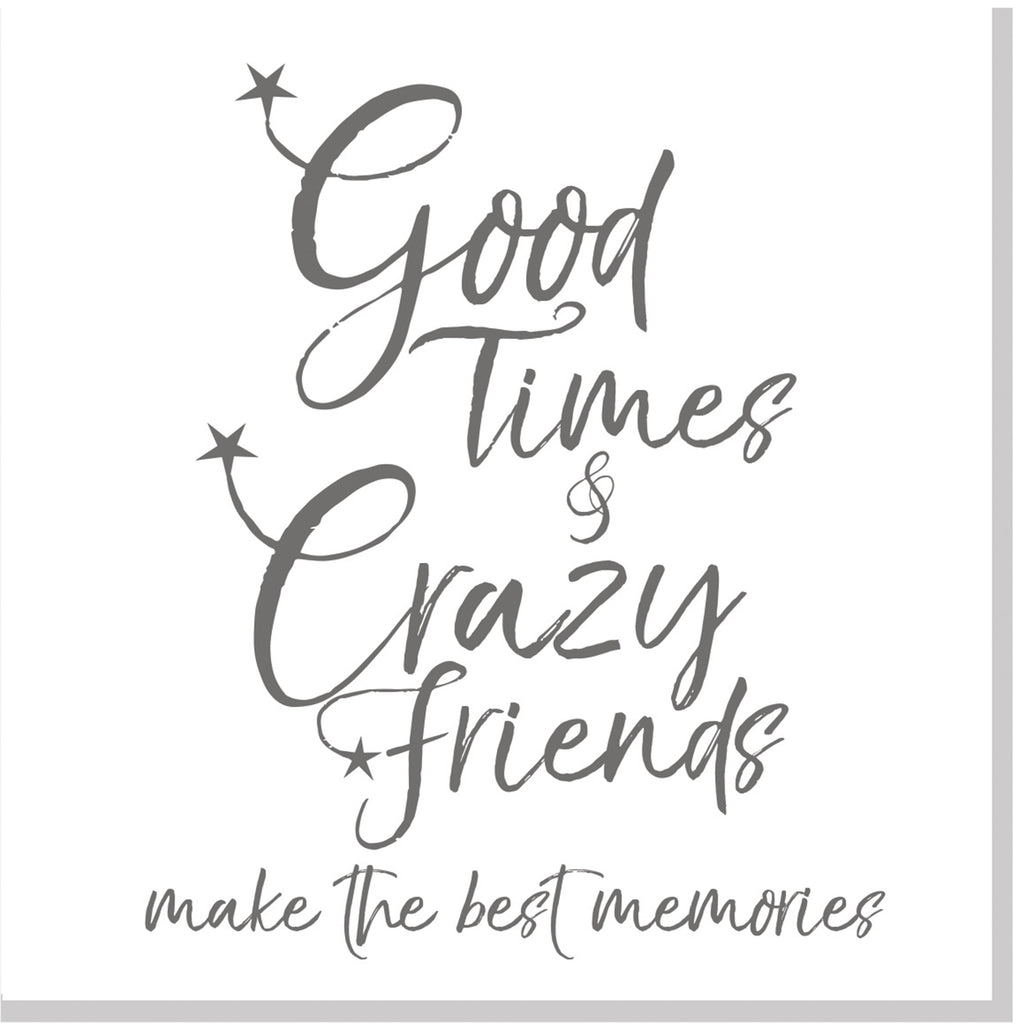 Crazy friends best memories square card