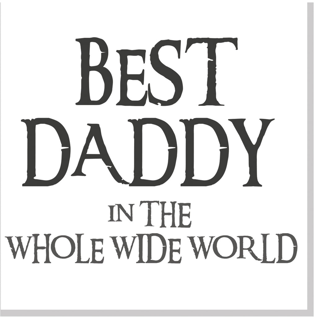 Best Daddy in the whole wide world square card