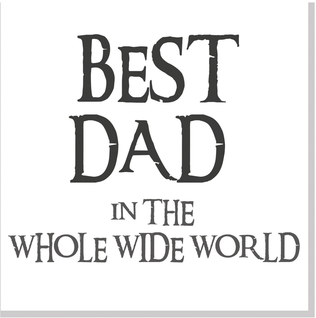 Best Dad in the whole wide world square card