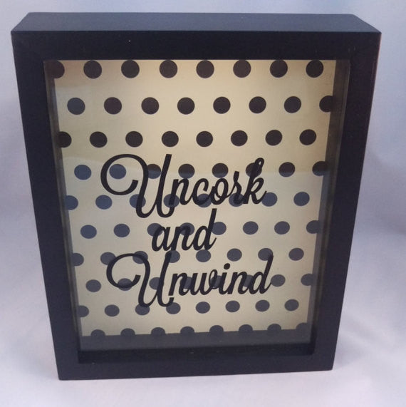 Wine Cork Shadowbox Home Decor With Custom Saying Uncork and Unwind Black Barn Wood - Living Word Designs, Inspirational Home Decor