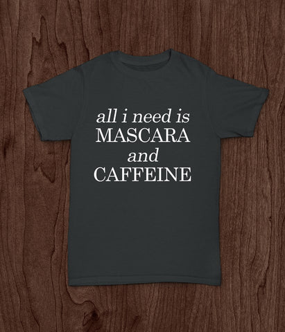 Mascara and Caffeine Ladies T Shirt, Funny T Shirt - Living Word Designs, Inspirational Home Decor