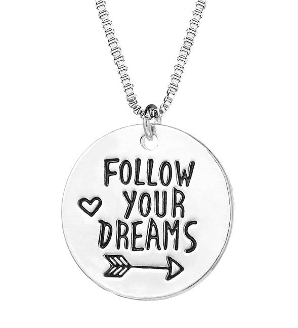 Follow Your Dreams  Inspirational  Pendant Necklace - Living Word Designs, Inspirational Home Decor