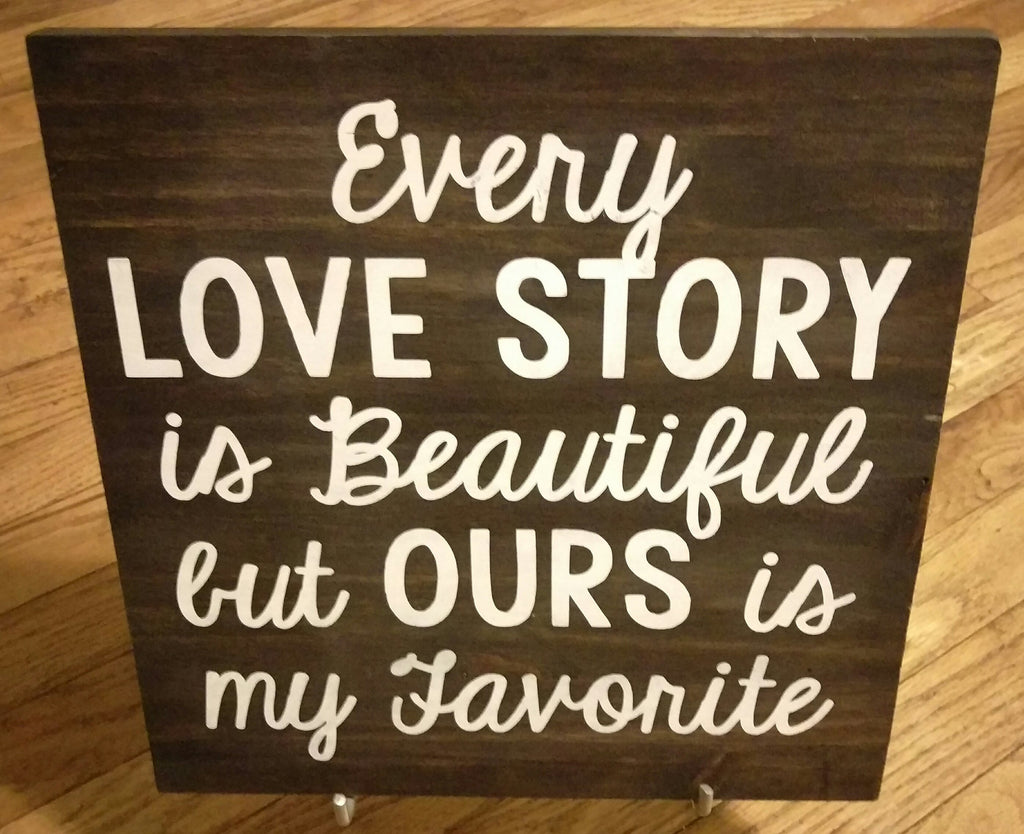 Love Story Wood Sign - Living Word Designs, Inspirational Home Decor