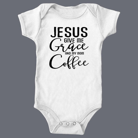 Baby One Piece Body Suit, Onesie, Jesus Give Me Grace, Give My Mom Coffee, Funny Baby Clothes - Living Word Designs, Inspirational Home Decor