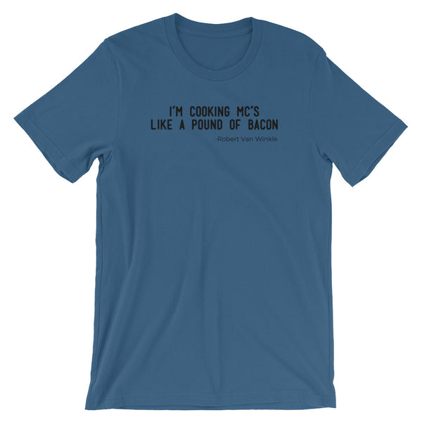 Vanilla Ice Song Lyric Shirt, Cooking MCs Like a Pound Of Bacon