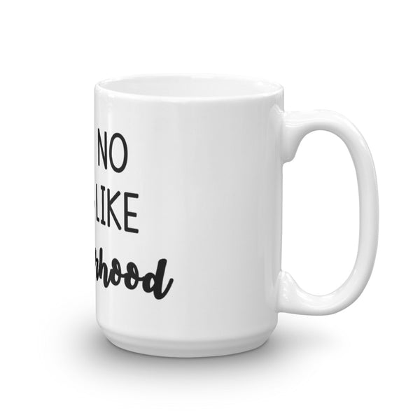 Aint No Hood Like Motherhood, Coffee Mug, Funny Coffee Mug - Living Word Designs, Inspirational Home Decor
