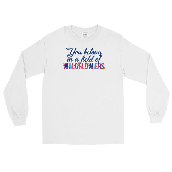 You Belong In A Field Of Wildflowers Song Lyric T Shirt - Living Word Designs, Inspirational Home Decor