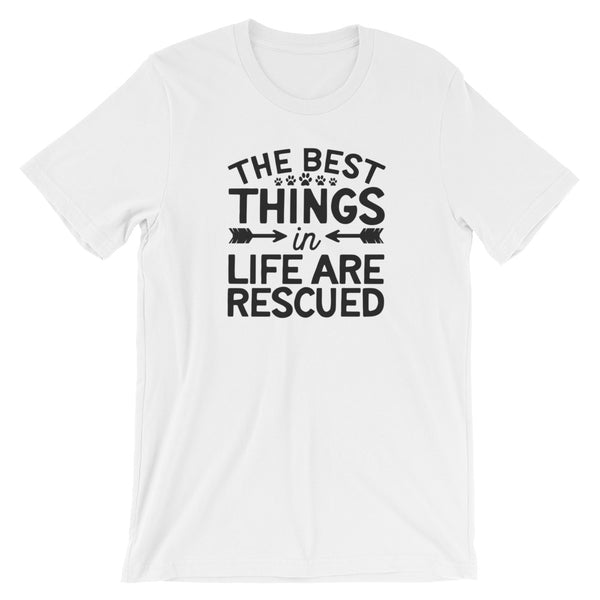 The Best Things In Life Are Rescued, Dog Parent T Shirt - Living Word Designs, Inspirational Home Decor
