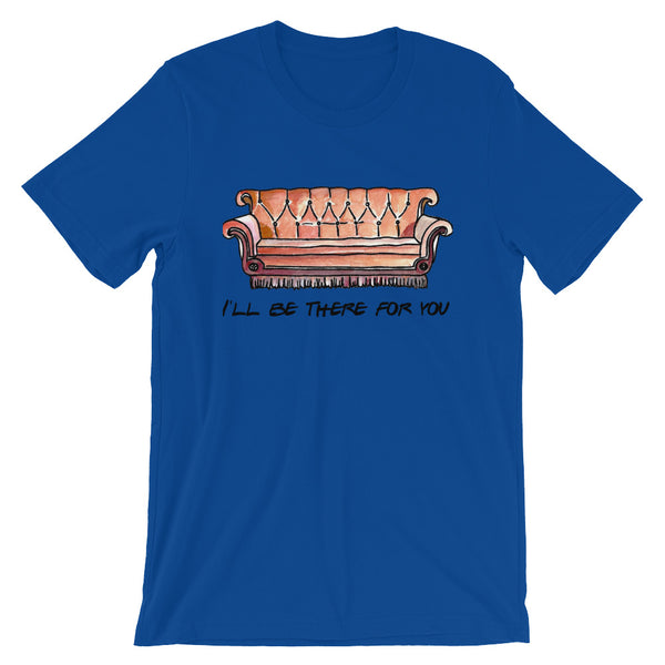 I'll Be There For You Friends TV Show T Shirt - Living Word Designs, Inspirational Home Decor