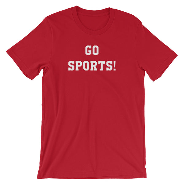 Go Sports Funny Adult T Shirt - Living Word Designs, Inspirational Home Decor