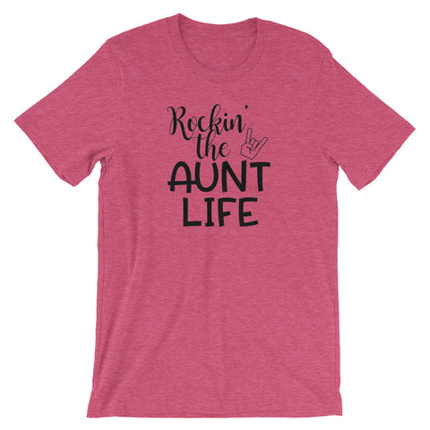 Rockin the Aunt Life, Funny Women T Shirt, Aunt T Shirt
