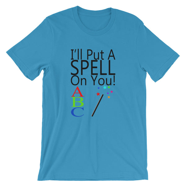 I'll Put A Spell On You, Funny Teacher T Shirt - Living Word Designs, Inspirational Home Decor