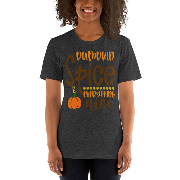 Pumpkin Spice and Everything Nice, Fall Autumn Shirt