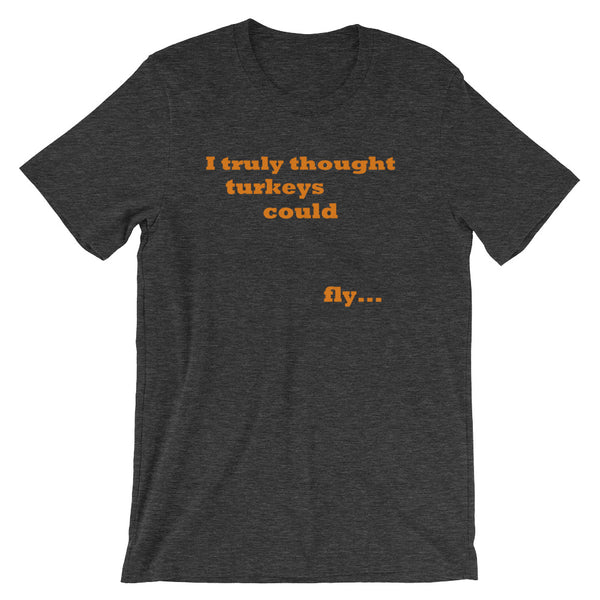 Thanksgiving T Shirt, Turkeys Could Fly, Funny Shirt - Living Word Designs, Inspirational Home Decor