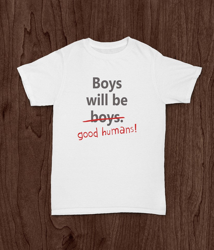 Boys Will Good Humans, Boys T Shirt, Inspirational Boys T Shirt, Boys Will Be Boys - Living Word Designs, Inspirational Home Decor