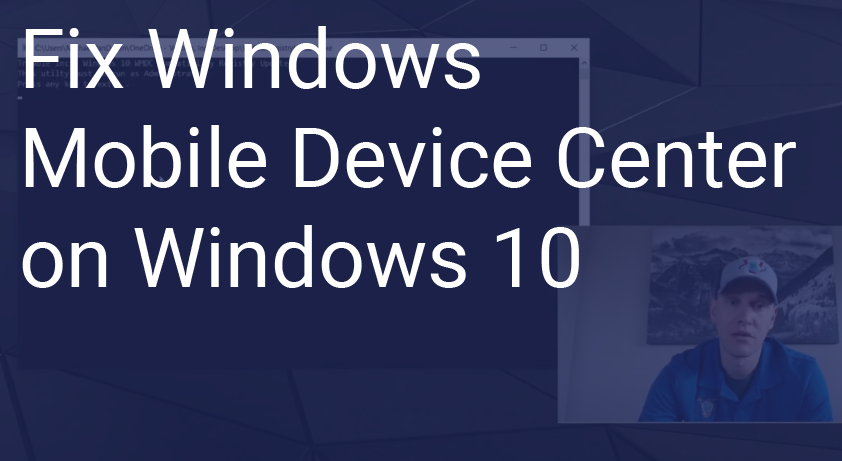 How to Fix Windows Mobile Device Center on Windows 10