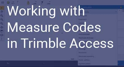 Working With Measure Codes In Trimble Access