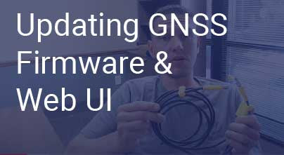 Updating GNSS Firmware and Web UI