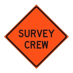 "48"" Sign- Survey Crew Ahead-Vectors Inc.-Vectors Inc."
