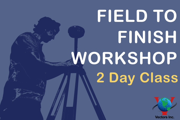 Vectors Inc. Field to Finish Workshop