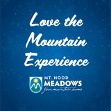 Love the Mountain Experience Package