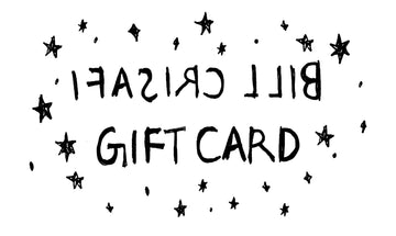 Bill Crisafi Gift Card