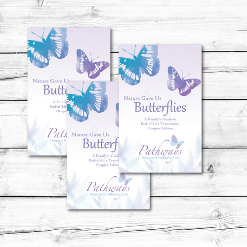 B1003 Custom Version, Nature Gave Us Butterflies: A Family's Guide to End-of-Life Transitions