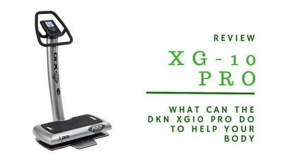 DKN Xg10 Pro REVIEW - Whole Body Gravity Vibration trainer