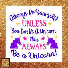 Unicorn Svg, Unicorn Clipart, Unicorn, Always Be Yourself, Unless you can be a Unicorn, then Always be a Unicorn, Unicorn Dxf, Unicorn Cut File, Unicorn Birthday, Unicorn Party, Unicorn Head, Unicorn Horn - Vinyl Cutting Inspiration