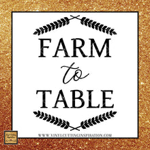 Farm to Table Svg, Farmhouse Svg, Farmhouse Kitchen Sign Svg, Farmhouse Kitchen Svg, Farmhouse Kitchen Decor, Farmhouse Kitchen Sign, Farmhouse Kitchen Wall Decor, Svg Files, Svg images, Farmhouse Cutting Files for Cricut & Silhouette - Vinyl Cutting Inspiration